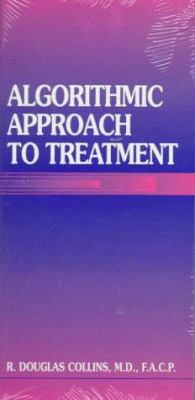 Algorithmic Approach to Treatment 9780683303032