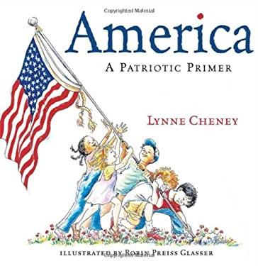 America: A Patriotic Primer 9780689851926