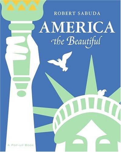 America the Beautiful: A Pop-Up Book 9780689847448