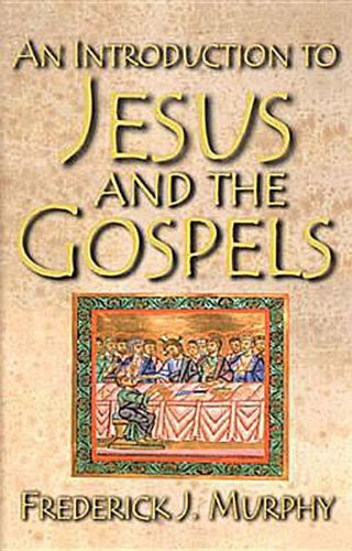 An Introduction to Jesus and the Gospels 9780687496921