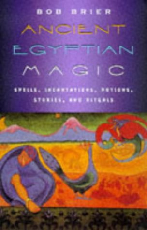 Ancient Egyptian Magic 9780688007966