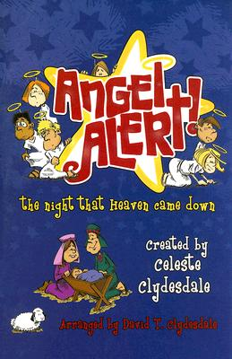 Angel Alert!: The Night That Heaven Came Down