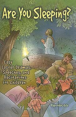 Are You Sleeping?: Easy Easter Dramas, Speeches, and Recitations for Children 9780687646692