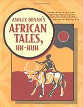 Ashley Bryan's African Tales, Uh-Huh 2536210