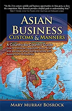 Asian Business Customs & Manners: A Country-By-Country Guide 9780684052007