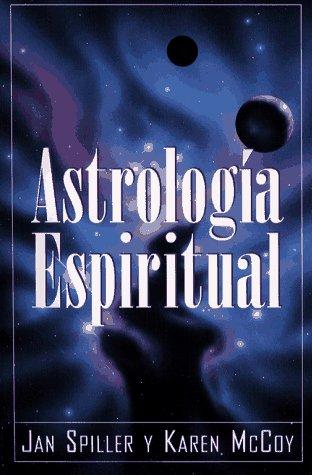 Astrologia Espiritual (Spiritual Astrology) 9780684813295