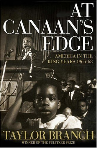 At Canaan's Edge: America in the King Years, 1965-68 9780684857121