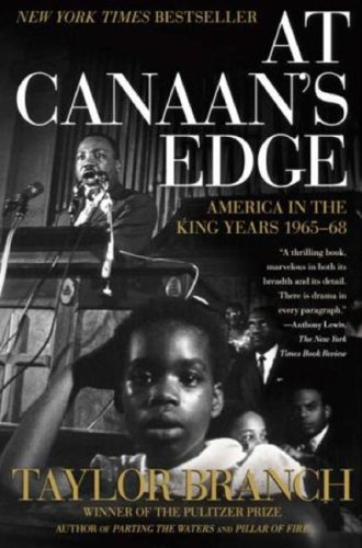 At Canaan's Edge: America in the King Years, 1965-68 9780684857138