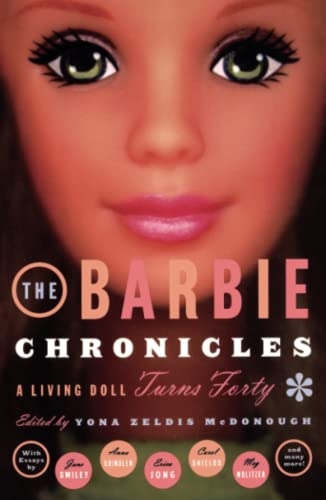 Barbie Chronicles: A Living Doll Turns Forty 9780684862750