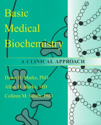 Basic Medical Biochemistry 9780683055955