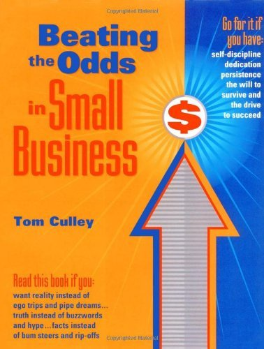 Beating the Odds in Small Business 9780684841830