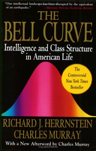 Bell Curve: Intelligence and Class Structure in American Life 9780684824291