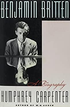 Benjamin Britten: A Biography 9780684195698