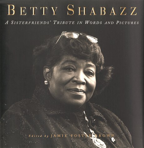 Betty Shabazz: A Tribute in Words and Pictures 9780684852942