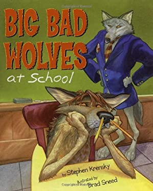 Big Bad Wolves at School 9780689837999