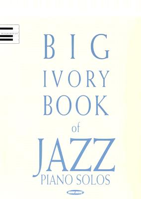 Big Ivory Book of Jazz Piano Solos