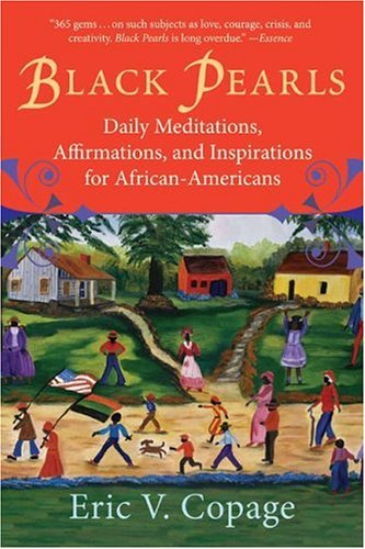 Black Pearls: Daily Meditations, Affirmations, and Inspirations for African-Americans 9780688122911