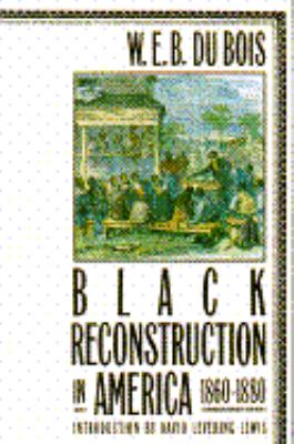 Black Reconstruction in America 9780689708206