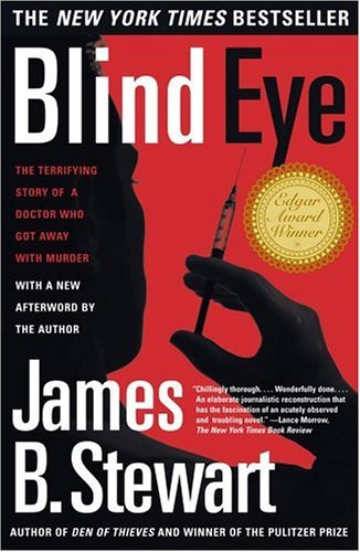 Blind Eye: The Terrifying True Story of a Doctor Who Got Away with Murder 9780684865638