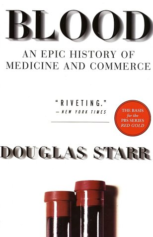 Blood: An Epic History of Medicine and Commerce 9780688176495