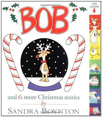Bob: And 6 More Christmas Stories 9780689825682