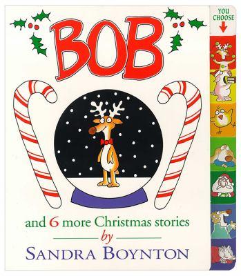 Bob: And 6 More Christmas Stories