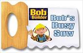 Bob's Busy Saw