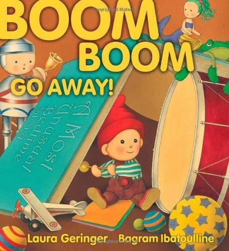 Boom Boom Go Away! 9780689850936