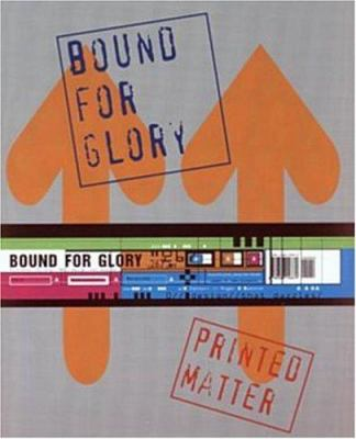 Bound for Glory: Printed Matter