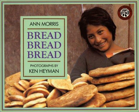 Bread, Bread, Bread 9780688122751