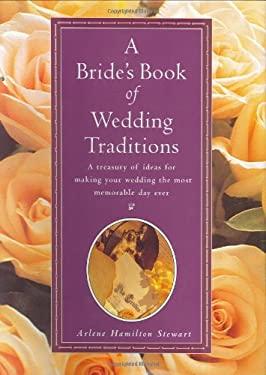 Bride's Book of Wedding Traditions 9780688127688