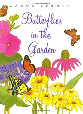 Butterflies in the Garden 9780688174781