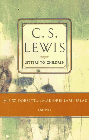 C. S. Lewis' Letters to Children 9780684823720