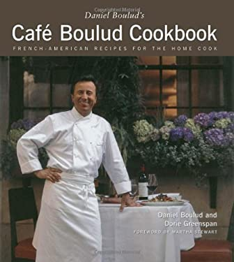 Cafe Boulud Cookbook: French-American Recipes for the Home Cook 9780684863436