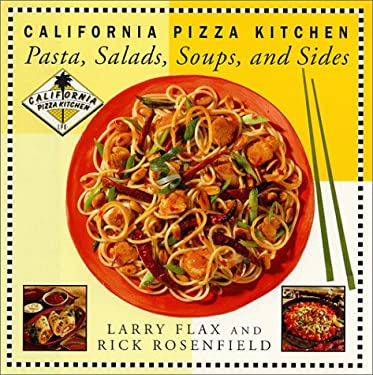 California Pizza Kitchen Pasta, Salads, Soups, and Sides 9780688164669