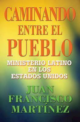 Caminando Entre El Pueblo 9780687492763