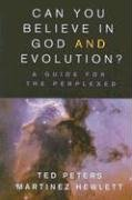 Can You Believe in God and Evolution?: A Guide for the Perplexed 9780687335510