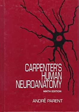 Carpenter's Human Neuroanatomy