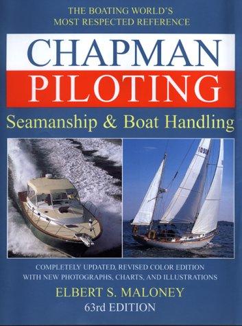 Chapman Piloting: Seamanship & Boat Handling 9780688168902