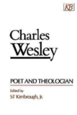 Charles Wesley Poet and Theologian 9780687060962