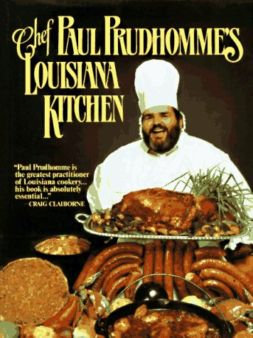Chef Prudhomme's Louisiana Kitchen 9780688028473