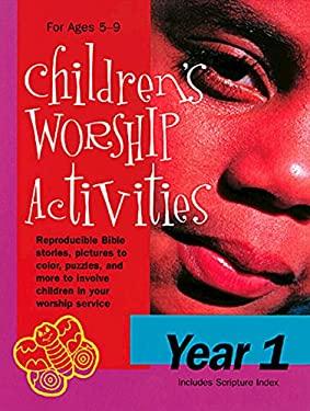 Children's Worship Activities Year 1 9780687028085