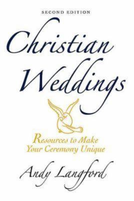 Christian Weddings: Resources to Make Your Ceremony Unique [With CD] 9780687649594