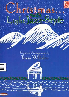 Christmas... Light Jazz-Style