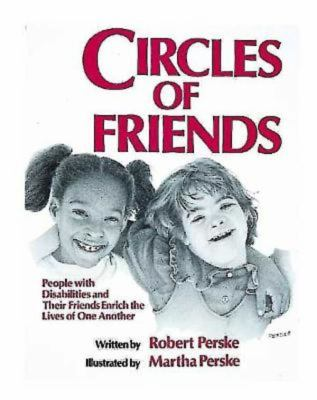 Circles of Friends: People with Disabilities and Their Friends Enrich the Lives of One Another 9780687083909