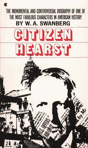 Citizen Hearst 9780684171470