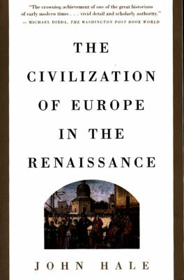 Civilization of Europe in the Renaissance 9780684803524