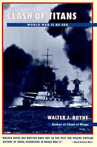 Clash of Titans: World War II at Sea 9780684839141