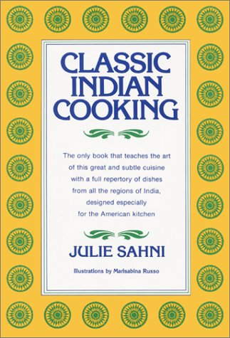 Classic Indian Cooking 9780688037215