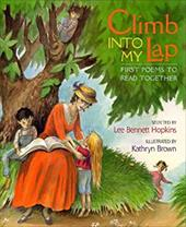 Climb Into My Lap First Poems to Read Together: First Poems to Read Together 2534923